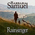 Rainsinger: Men of the Land | Barbara Samuel,Ruth Wind