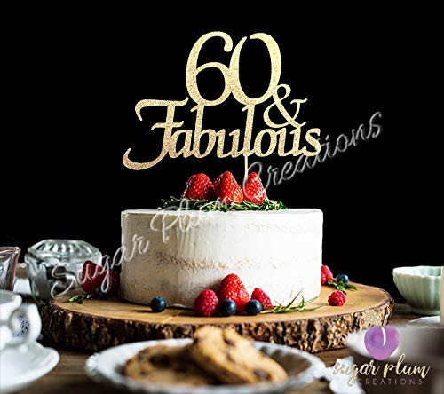 60 & Fabulous Cake Topper