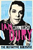 Ian Dury: The Definitive Biography by Birch, Will ( 2011 )