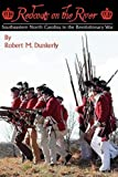 Redcoats on the River: Southeastern North Carolina in the Revolutionary War