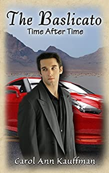 THE BASLICATO: Time After Time by [Kauffman, Carol Ann]