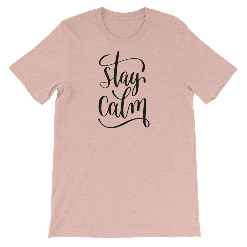 Spicy Cold Apparel Stay Calm T-Shirt Graphic Shirts Funny Unisex Shirt