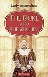 Victorian Erotica: The Duke & The Duchesse - Erotic History, Regency Romance Short Stories of Historical Romance, Mail Order Bride, BDSMErotica, Bondageromance, Billionaire Romance Anthology