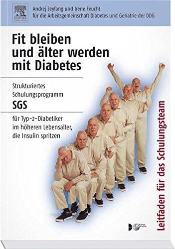 Fit bleiben und älter werden mit Diabetes. Leitlinien für das Schulungsteam