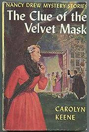 The Clue of the Velvet Mask (Nancy Drew…