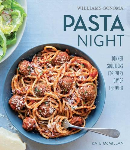 Pasta Night Williams Sonoma Kate McMillan