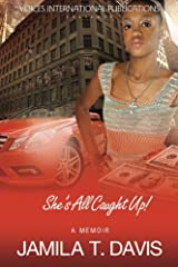 She's All Caught Up!. Paperback