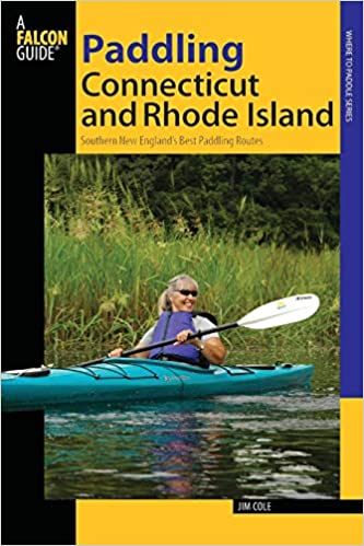 Paddling Connecticut and Rhode Island: Southern New England's Best