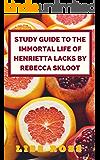 Study Guide to The Immortal Life of Henrietta Lacks by Rebecca Skloot