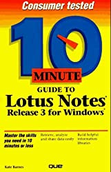 10 Minute Guide to Lotus Notes for Windows by Kate M. Barnes (1993-08-06)