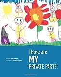 Those Are MY Private Parts, Diane Hansen, 1482544377