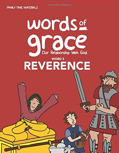 Word 3: Reverence Storybook (Words of Grace: Our Relationship with God) pdf