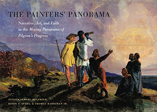 Book cover from The Painters Panorama: Narrative, Art, and Faith in the Moving Panorama of Pilgrims Progressby Jessica Skwire Routhier