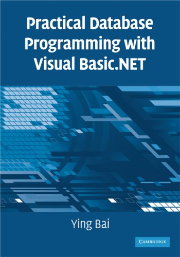 [PDF] Practical Database Programming with Visual Basic.NET Free Download | Publisher : Cambridge University Press | Category : Computers & Internet | ISBN 10 : 0521712351 | ISBN 13 : 9780521712354