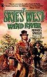 Wind River, Richard S. Wheeler, 0812521420