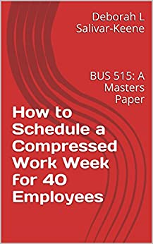 How to schedule a compressed work week for 40 for Compressed work week proposal template