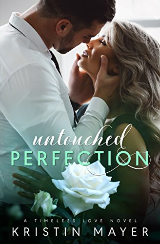 Untouched Perfection Timeless Love Novel ebook product image