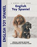 English Toy Spaniel (Comprehensive Owner's Guide)