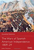 The Wars of Spanish American Independence 1809-29, John Fletcher, 1782007660