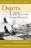 img - for Dakota Life In the Upper Midwest book / textbook / text book