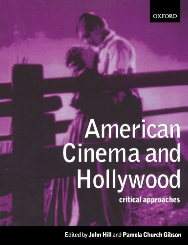 American Cinema and Hollywood: Critical Approaches