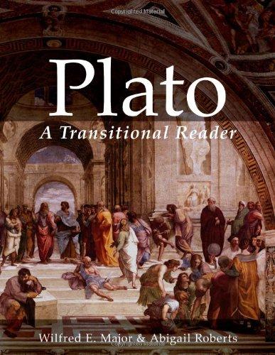 Plato:  A Transitional Reader (Ancient Greek Transitional Reader Series) (Ancient Greek and English Edition)