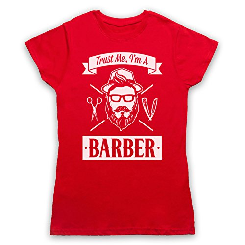 Trust Me I'm A Barber Funny Work Slogan Camiseta para Mujer Rojo