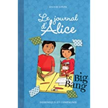 JOURNAL D'ALICE (LE) T.04 : LE BIG BANG