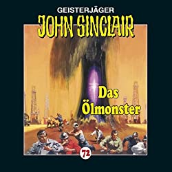 Das Ölmonster (John Sinclair 72)