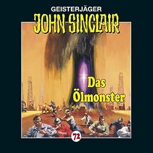 Das Ölmonster (John Sinclair 72) Hörspiel