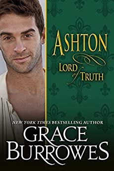 Ashton: Lord of Truth (Lonely Lords Book 13) by [Burrowes, Grace]