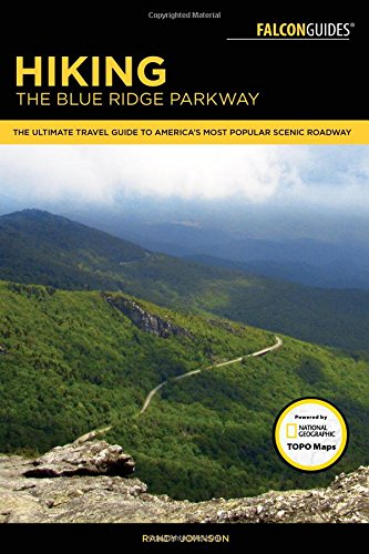 Hiking the Blue Ridge Parkway: The Ultimate Travel Guide To America