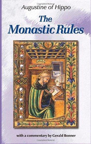 Monastic Rules:  of Saint Augustine (Augustine (New City Press))