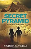 Secret Pyramid, Victoria Connelly, 0956986684