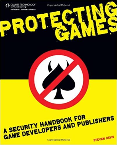 Protecting Games: A Security Handbook for Game Developers and Publishers 9781584506706 Higher Education Textbooks at amazon