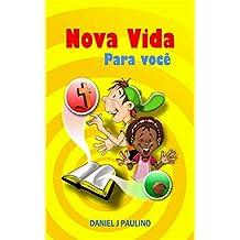 Vida nova para você! (Portuguese Edition)