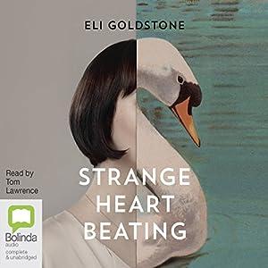 Strange Heart Beating Audiobook