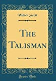 Image of The Talisman (Classic Reprint)