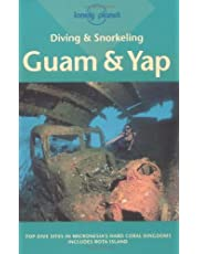 Lonely Planet Guam & Yap 2nd Ed.: Diving & Snorkeling Guide