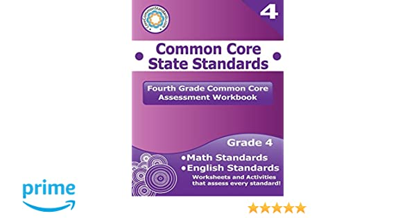 Fourth Grade Common Core Assessment Workbook: Common Core State ...