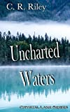 Uncharted Waters (Crystal Lake Book 2)