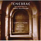 James MacMillan - Tenebrae (And Other Works)