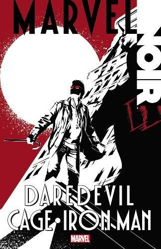 Marvel Noir: Daredevil/Cage/Iron Man ebook