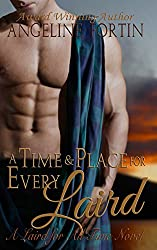 A Time & Place for Every Laird: A Laird for All Time Novel