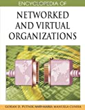 Encyclopedia of networked and virtual Organizations, M. M., GDCunha Putnk, 159904885X