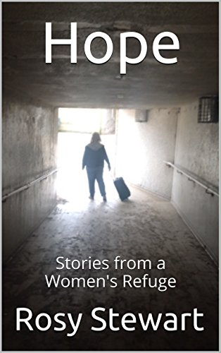 Hope: Stories from a Women's Refuge (Challenges Of Being A Female Police Officer)