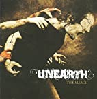 MARCH by Unearth