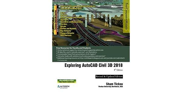 Exploring AutoCAD Civil 3D 2018: Prof Sham Tickoo Purdue Univ