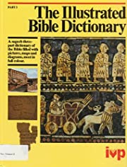 Illustrated Bible Dictionary, Volumes 1-3 de…