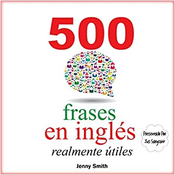 Amazoncom 500 Frases En Inglés Realmente útiles Adelanta
